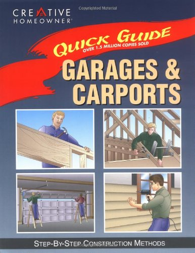 9781880029879: Quick Guide: Garages & Carports: Step-by-Step Construction Methods