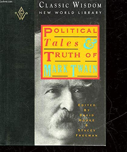 Political Tales and Truth of Mark Twain