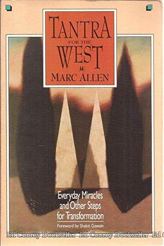 9781880032107: Tantra for the West: Everyday Miracles and Other Steps for Transformation