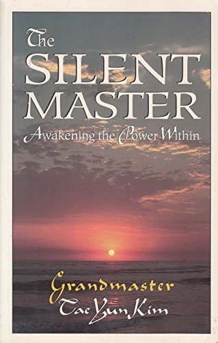 9781880032411: The Silent Master: Awakening the Power Within