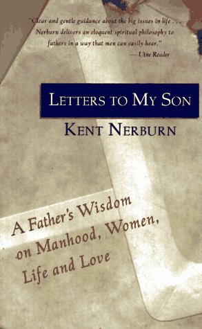 9781880032497: Letters to My Son: A Father's Wisdom on Manhood, Women, Life and Love