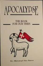 Apocalypse: The Book for Our Times: Shamon, Albert J.