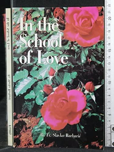 9781880033180: In the School of Love