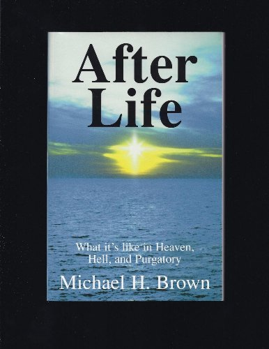 9781880033258: After Life: What It's Like in Heaven, Hell, and Purgatory