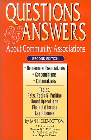 Questions & Answers: About Community Associations: Hickenbottom, Jan