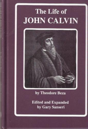9781880045169: The Life Of John Calvin