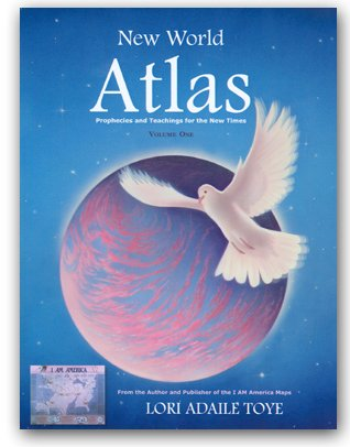 9781880050453: New World Atlas, Volume One: Prophecies and Teachings for the New Times
