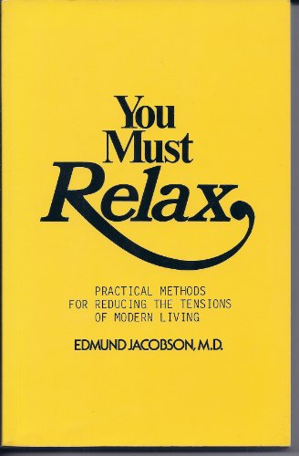 9781880081006: You Must Relax