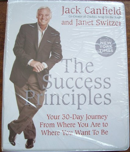 The Success Principles 30-Day Audio Course (6 CDs): Jack Canfield