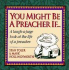 You Might Be a Preacher If (1880089467) by Stan Toler