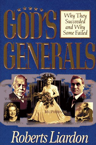 9781880089477: God's Generals: Why They Succeeded and Why Some Failed