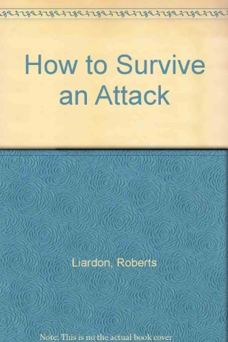 9781880089644: How to Survive an Attack