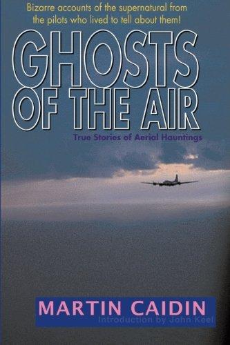 9781880090107: Ghosts of the Air: True Stories of Aerial Hauntings