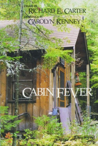 9781880090206: Cabin Fever: Dialogues with Nature