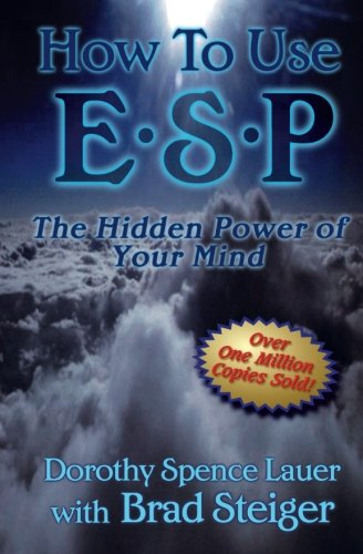 9781880090510: How to Use ESP: The Hidden Power of Your Mind