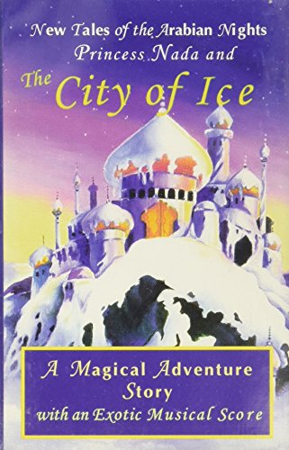 9781880090596: Princess Nada and the City of Ice (New Tales of the Arabian Nights, Pt. I)