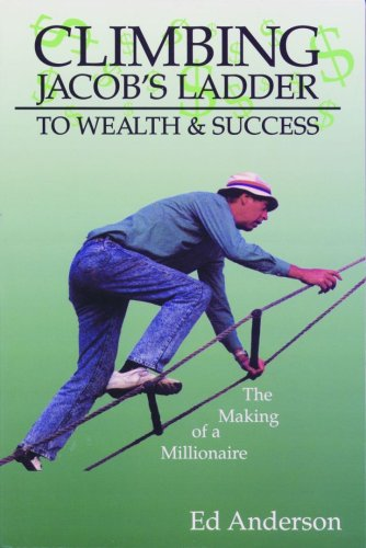 Climbing Jacobs Ladder To Wealth & Su Cc: Ed Anderson