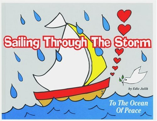 9781880090701: Sailing Through the Storm: To the Ocean of Peace