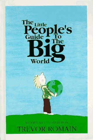 Little Peoples Guide to the Big World (Childrens Plays & Poetry): Romain, Trevor