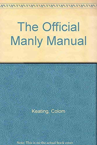 The Official Manly Manual: Colom Keating
