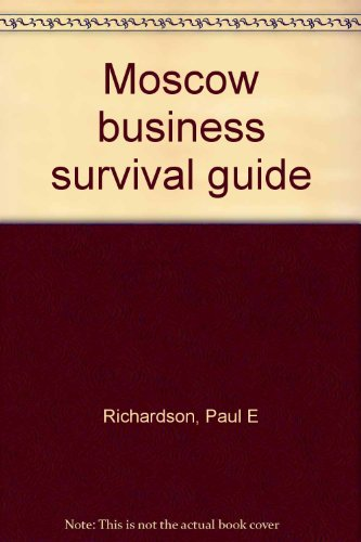 9781880100004: Moscow business survival guide