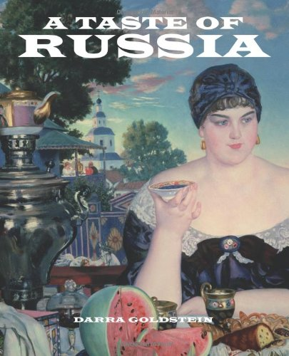 9781880100424: A Taste of Russia: A Cookbook of Russian Hospitality
