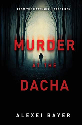 Murder at the Dacha
