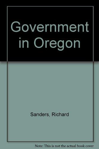 Government in Oregon: Sanders, Richard