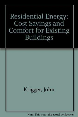 9781880120071: Residential Energy: Cost Savings and Comfort for Existing Buildings