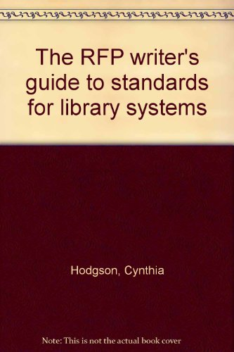 9781880124574: The RFP writer's guide to standards for library systems