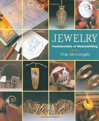 Jewelry: Fundamentals of Metalsmithing (Jewelry Crafts) 9781880140291 By Tim McCreight Clear and insightful instruction on jewelry making methods for the beginner or intermediate metal smith. Features various techniques including fabricating, surface treatments, joining, finishing, stone setting, chain making, mechanisms and casting. Color photos of finished pieces are used to demonstrate each technique. BK-416 HARD COVER - 143 PAGES
