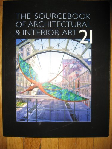 The Sourcebook of Architectural & Interior Art 21 (2006): Guild Sourcebooks