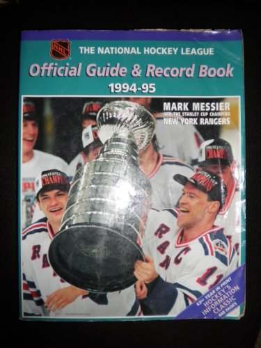 The National Hockey League Official Guide & Record Book 1994-95 (National Hockey League ...