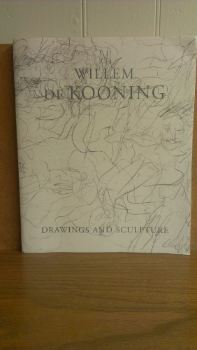 9781880146231: Willem De Kooning: Drawings and Sculpture