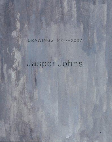 Jasper Johns : Drawings 1997-2007: Johns, Jasper / Crow, Thomas