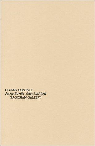 Closed Contact: Saville, Jenny;Dunn, Katherine;Luchford,