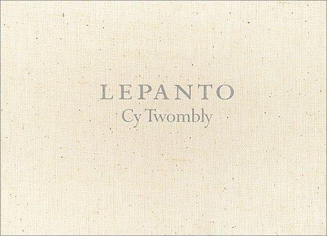 9781880154700: Cy Twombly: Lepanto