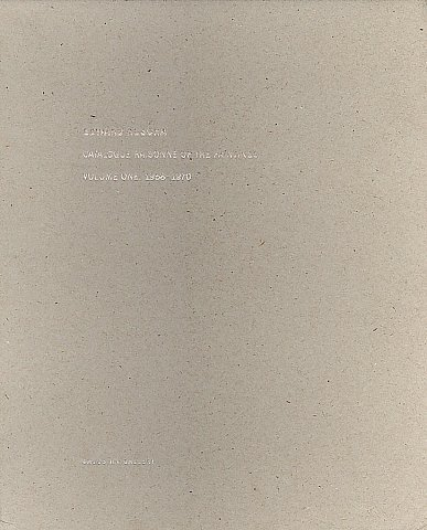 Edward Ruscha: Catalogue Raisonne of the Paintings: Volume One, 1958-1970: Ruscha, Edward; Poncy, ...