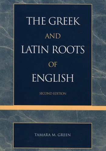 9781880157091: The Greek & Latin Roots of English