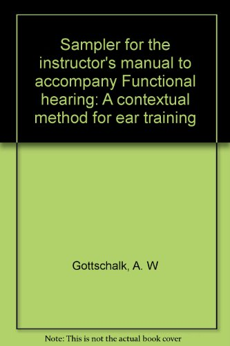 9781880157527: Sampler for the instructor's manual to accompany Functional hearing: A contextual method for ear training