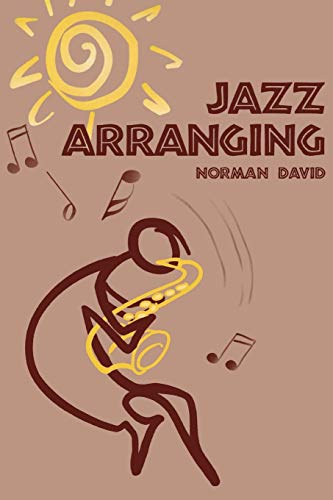 Jazz Arranging: Norman David