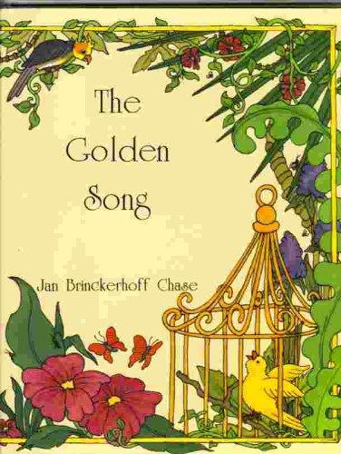 The Golden Song: Chase, Jan Brinckerhoff