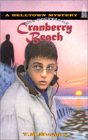 9781880158364: The Secrets of Cranberry Beach (Belltown Mystery, No 2)