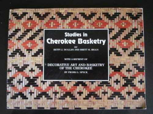 9781880174012: Studies in Cherokee Basketry: Including a Reprint of Decorative Art and Basketry of the Cherokee by Frank G. Speck (Museum Occasional Paper Series :)