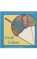 Local Colors (Keiki's First Books): Maile; Wren