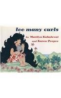 Too Many Curls (1880188201) by Marilyn Kahalewai; Karen Poepoe