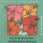 9781880188286: Say It in Hawaiian: Plants