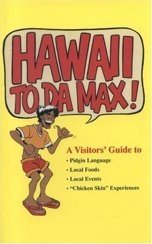 Hawaii to da Max: Simonson, Douglas; Sakata, Ken; Sasaki, Pat