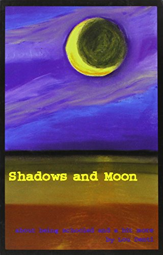 Shadows and Moon : About Being Schooled: Lou Denti