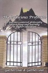 9781880192535: The Judicious Professor: A Learner-Centered Philosophy for Teaching and Learning in Higher Education